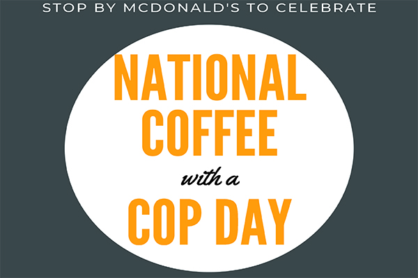 National Coffee With A Cop Day at McDonald's