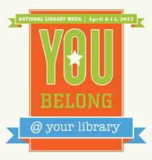 National Library Week, April 8-14