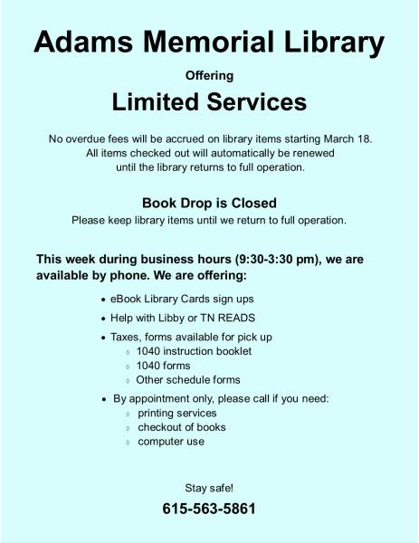 Adams Library Offering Limited Services