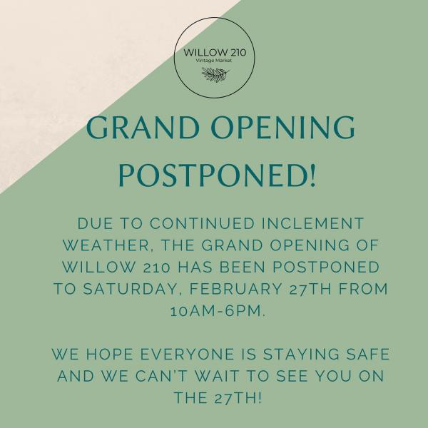 Announcement: Willow Vintage Market Reschedules Grand Opening To February 27th
