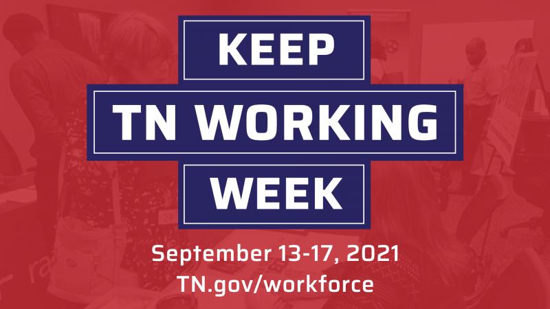 Keep TN Working Week September 13-17
